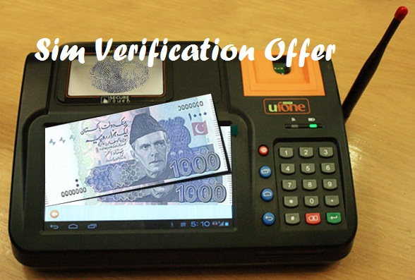 Ufone SIM Verification Offer Free 1000 Rupees